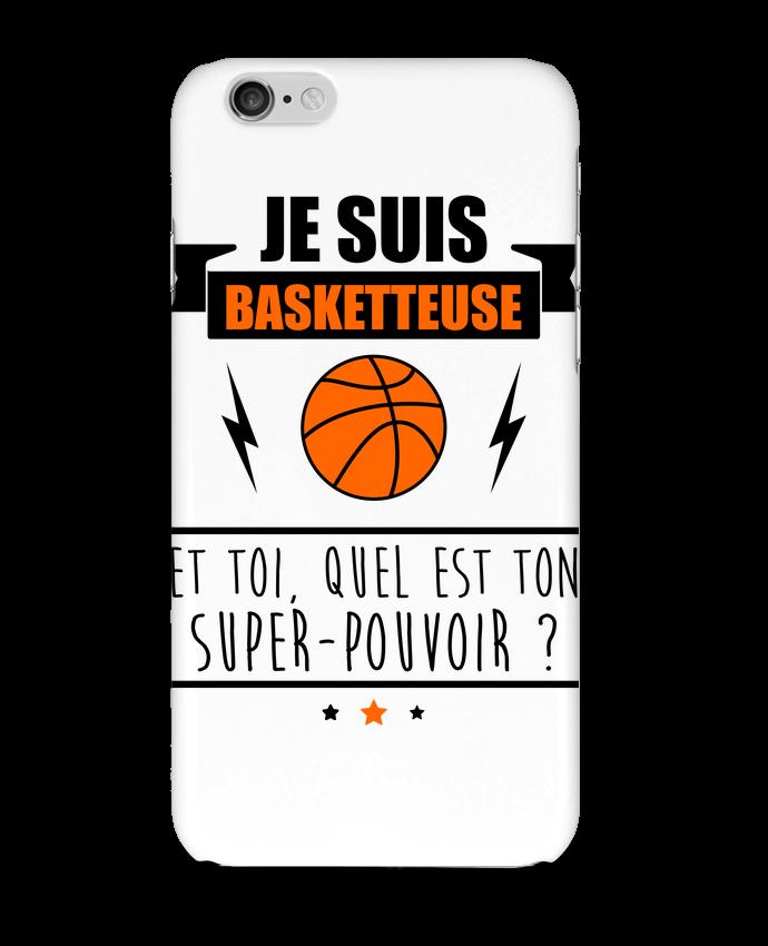 Coque 3D Iphone 6 Je suis basketteuse et toi, quel est ton super-pouvoir ? par Benichan