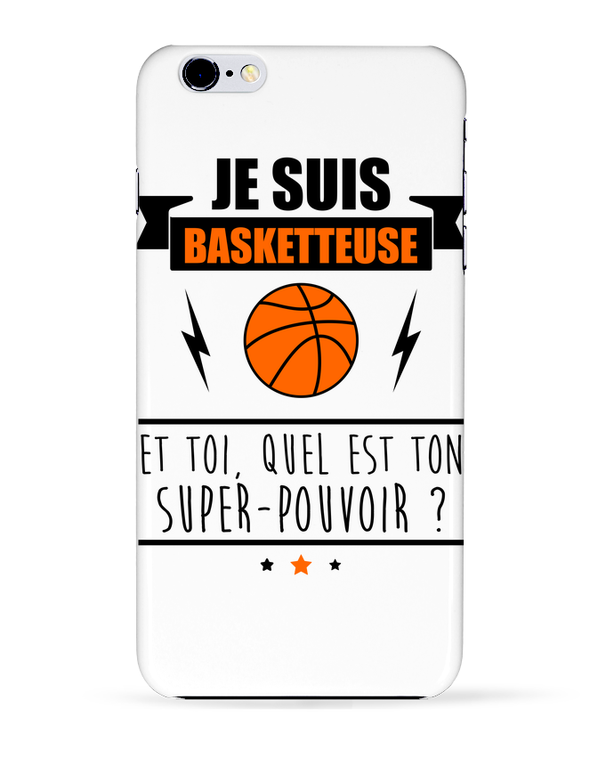 Coque 3D Iphone 6+ Je suis basketteuse et toi, quel est ton super-pouvoir ? de Benichan