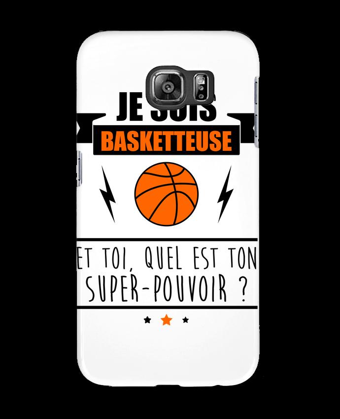 Coque 3D Samsung Galaxy S6 Je suis basketteuse et toi, quel est ton super-pouvoir ? - Benichan