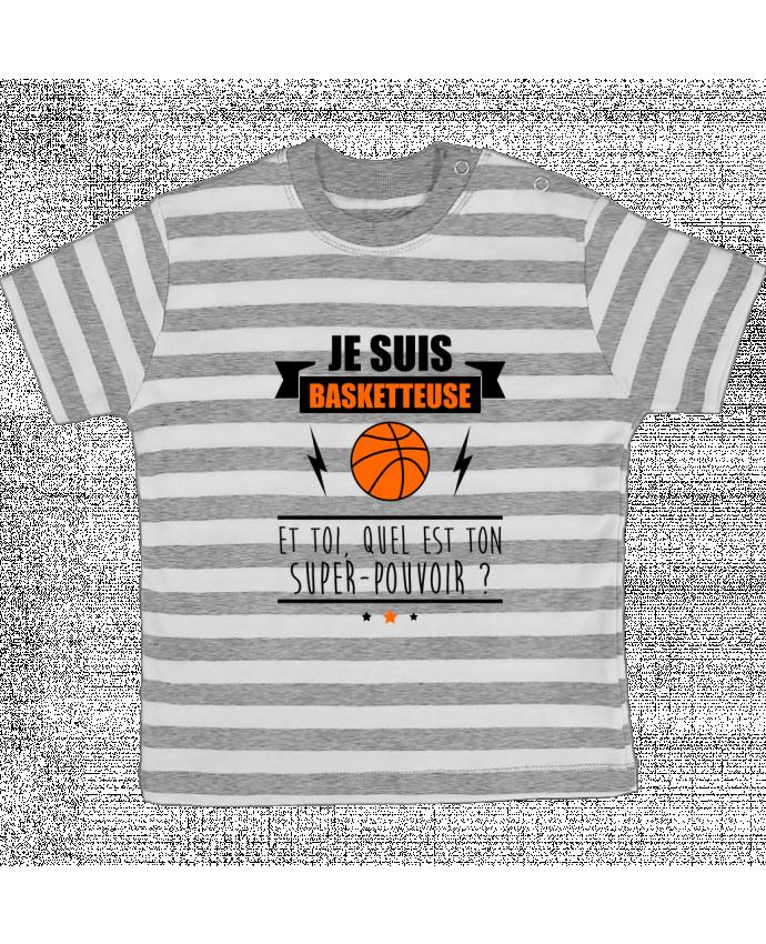 T-shirt Bébé à Rayures Je suis basketteuse et toi, quel est ton super-pouvoir ? par Benichan