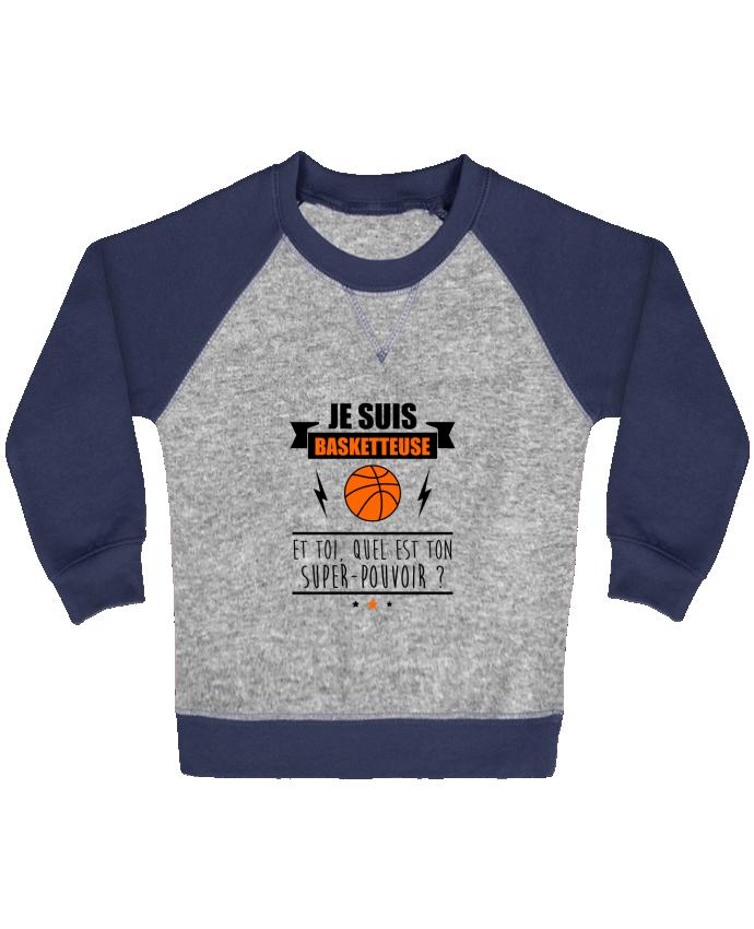 Sweat Shirt Bébé Col Rond Manches Raglan Contrastées Je suis basketteuse et toi, quel est ton super-pouvoir ? par Benichan