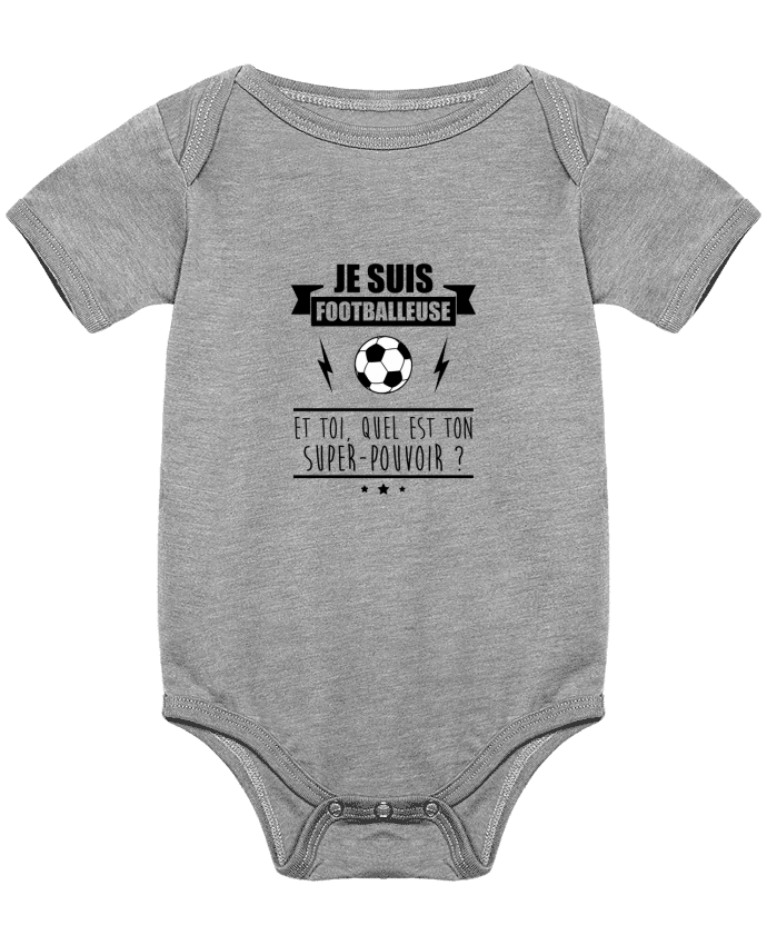 Body Bébé Je suis footballeuse et toi, quel est ton super-pouvoir ? par Benichan
