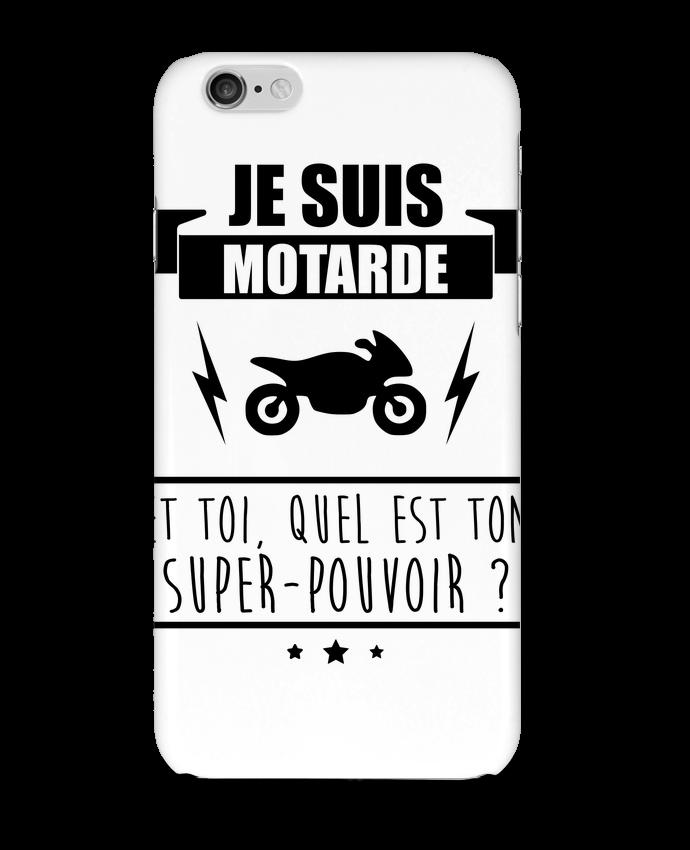 Coque 3D Iphone 6 Je suis motarde et toi, quel est ton super-pouvoir ? par Benichan