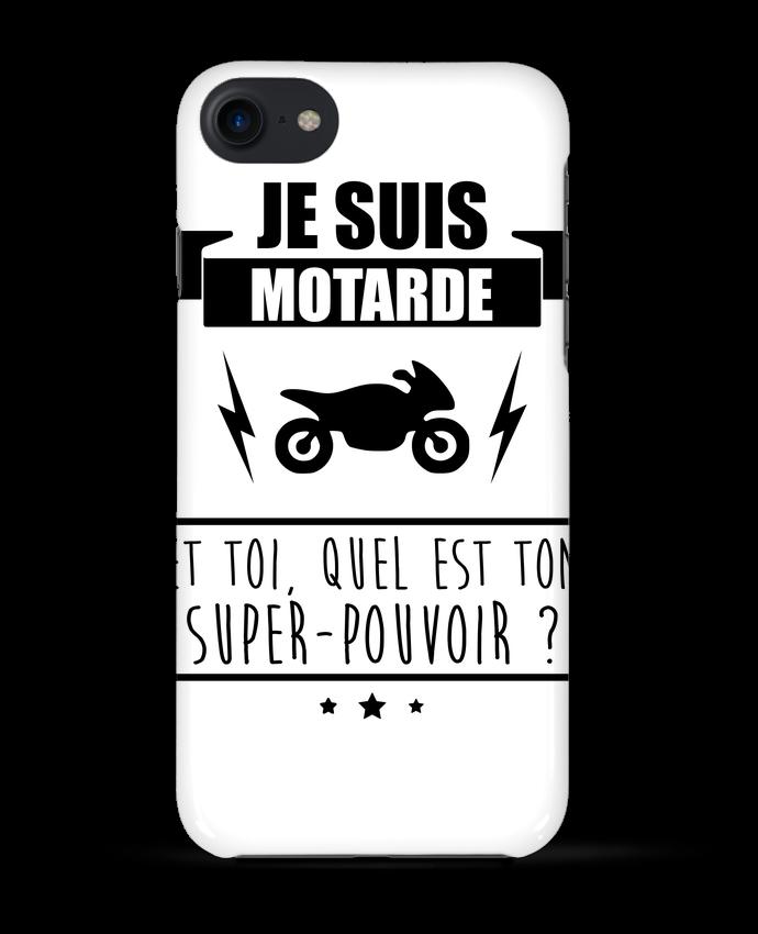 Coque 3D Iphone 7 Je suis motarde et toi, quel est ton super-pouvoir ? de Benichan
