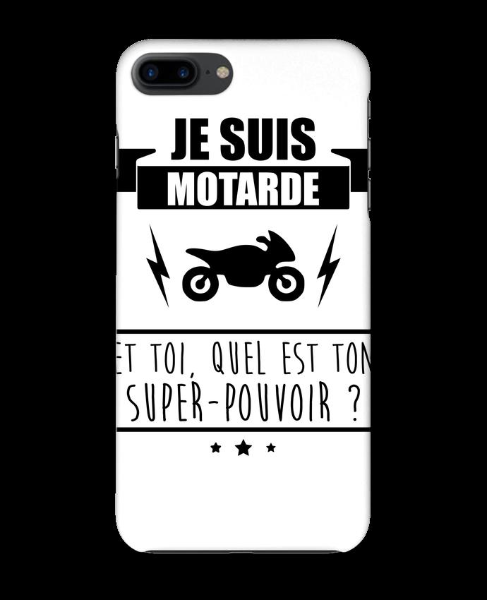 Coque 3D Iphone 7+ Je suis motarde et toi, quel est ton super-pouvoir ? par Benichan