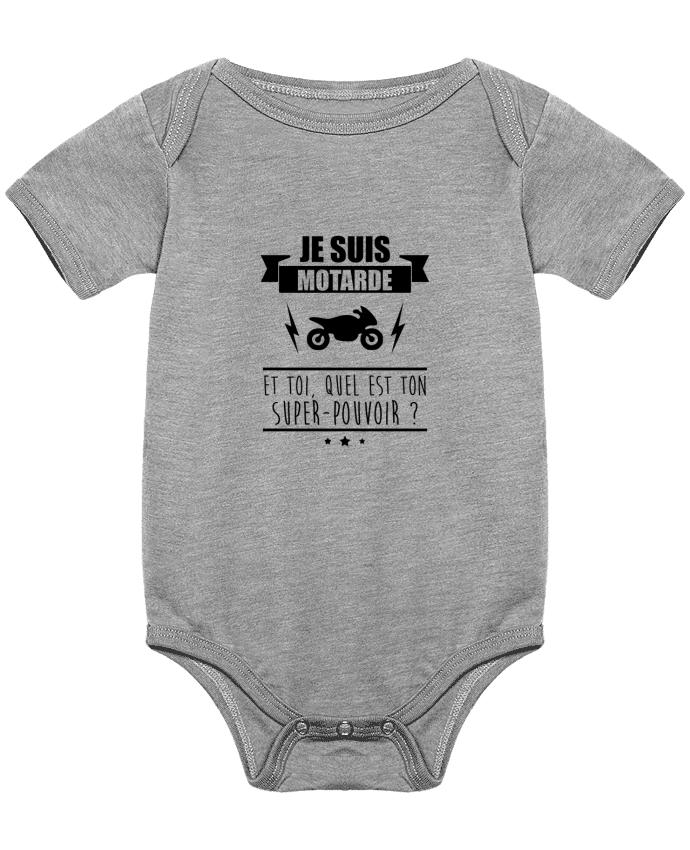 Body Bébé Je suis motarde et toi, quel est ton super-pouvoir ? par Benichan