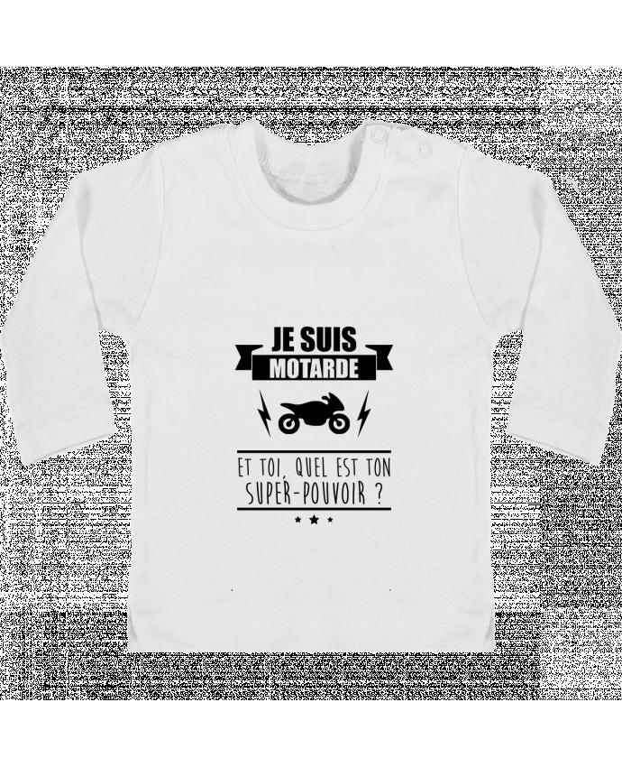 T-shirt Bébé Manches Longues Boutons Pression Je suis motarde et toi, quel est ton super-pouvoir ? manches longues du designer Benich