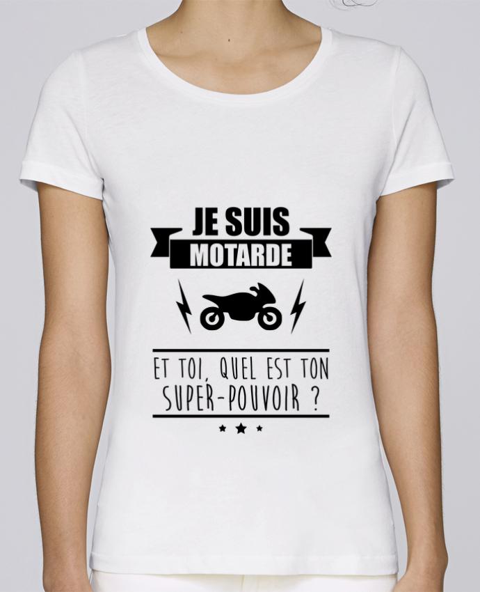 T-shirt Femme Stella Loves Je suis motarde et toi, quel est ton super-pouvoir ? par Benichan