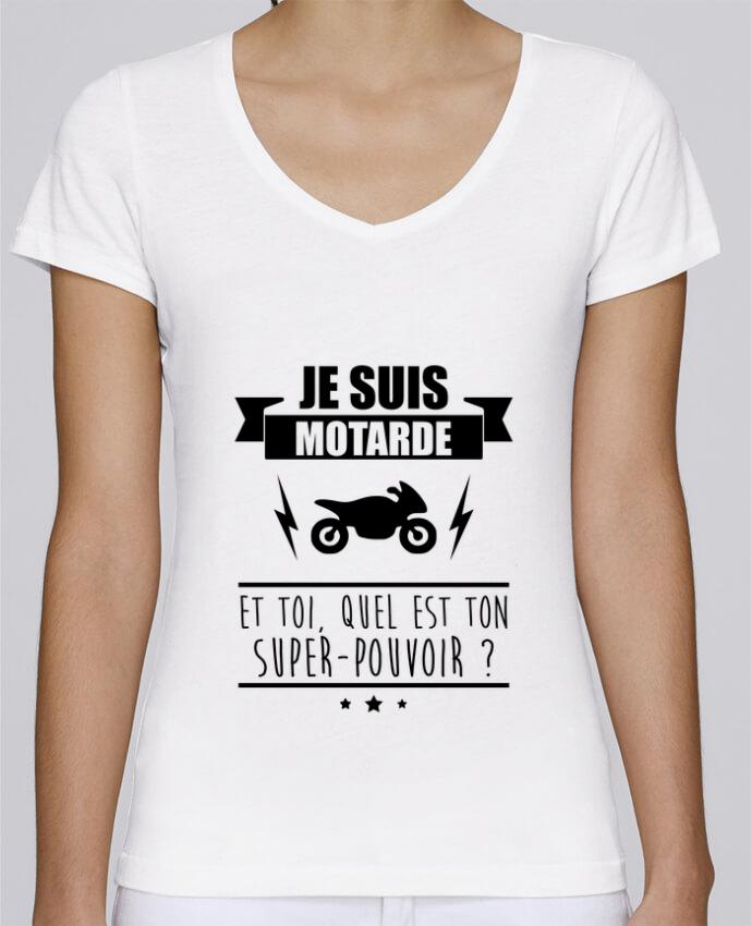 T-shirt Femme Col V Stella Chooses Je suis motarde et toi, quel est ton super-pouvoir ? par Benichan