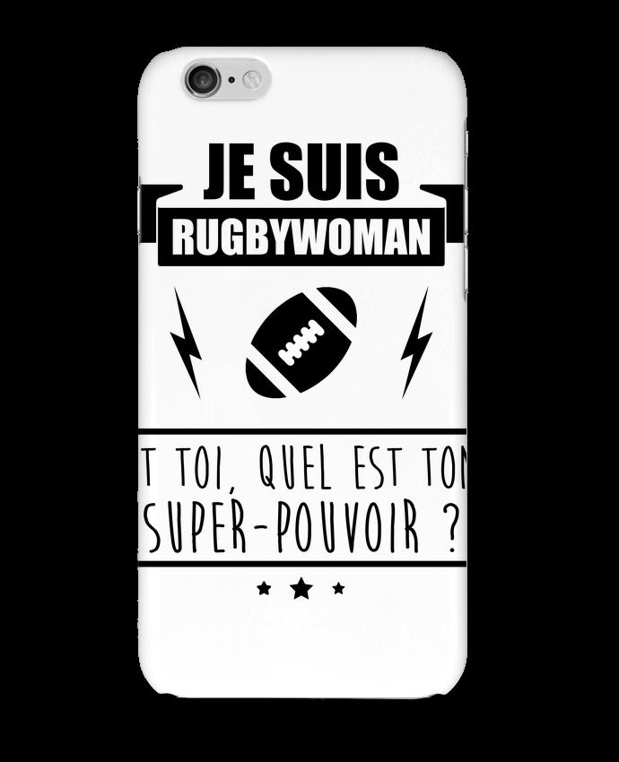 Coque 3D Iphone 6 Je suis rugbywoman et toi, quel est ton super-pouvoir ? par Benichan