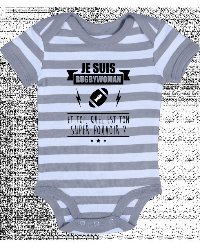 Body Bébé à Rayures Je suis rugbywoman et toi, quel est ton super-pouvoir ? - Benichan