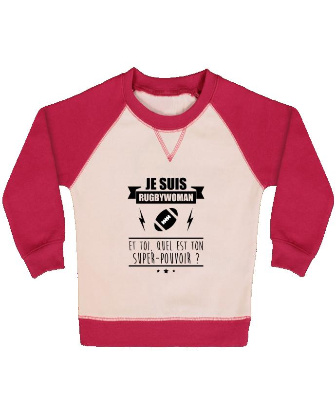 Sweat Shirt Bébé Col Rond Manches Raglan Contrastées Je suis rugbywoman et toi, quel est ton super-pouvoir ? par Benichan