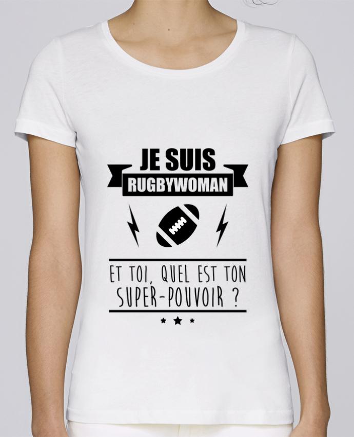 T-shirt Femme Stella Loves Je suis rugbywoman et toi, quel est ton super-pouvoir ? par Benichan