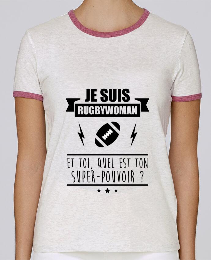 T-shirt Femme Stella Returns Je suis rugbywoman et toi, quel est ton super-pouvoir ? pour femme par Benichan