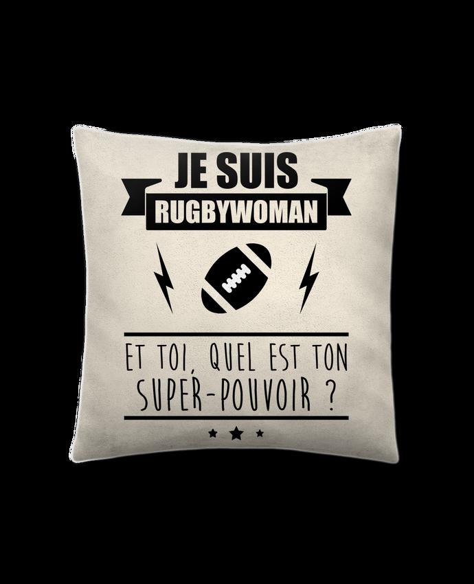 Coussin Toucher Peau de Pêche 41 x 41 cm Je suis rugbywoman et toi, quel est ton super-pouvoir ? par Benichan