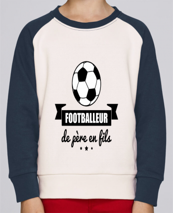 Sweat Shirt Col Rond Enfant Stanley Mini Contrast Footballeur de père en fils, foot, football par Benichan