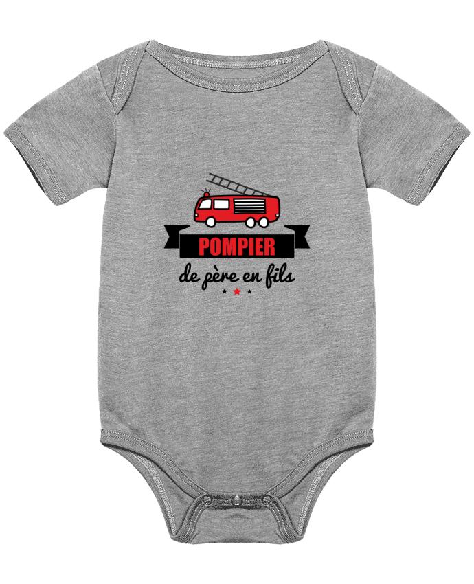 Body Bébé Pompier de père en fils, pompier par Benichan
