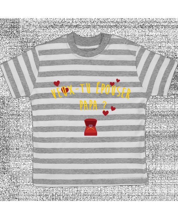 T-shirt Bébé à Rayures Veux-tu épouser papa ? par tunetoo