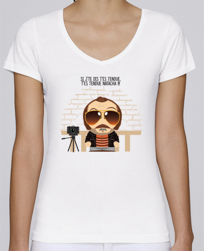 T-shirt Femme Col V Stella Chooses T'es tendue Natacha par PTIT MYTHO
