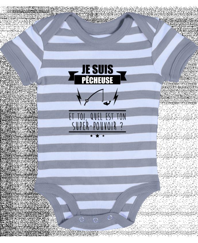 Body Bébé à Rayures Je suis pêcheuse et toi, quel est ton super-pouvoir ? - Benichan