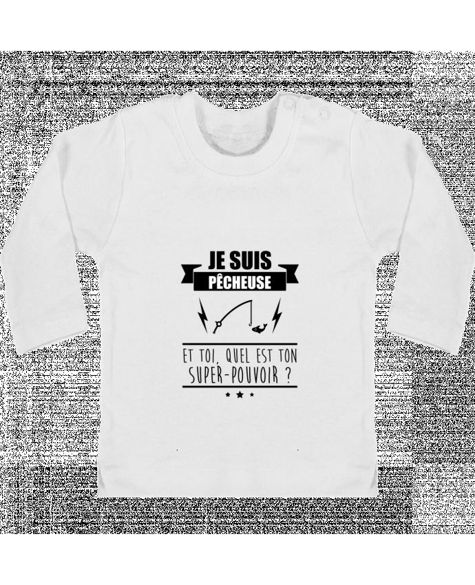 T-shirt Bébé Manches Longues Boutons Pression Je suis pêcheuse et toi, quel est ton super-pouvoir ? manches longues du designer Benic