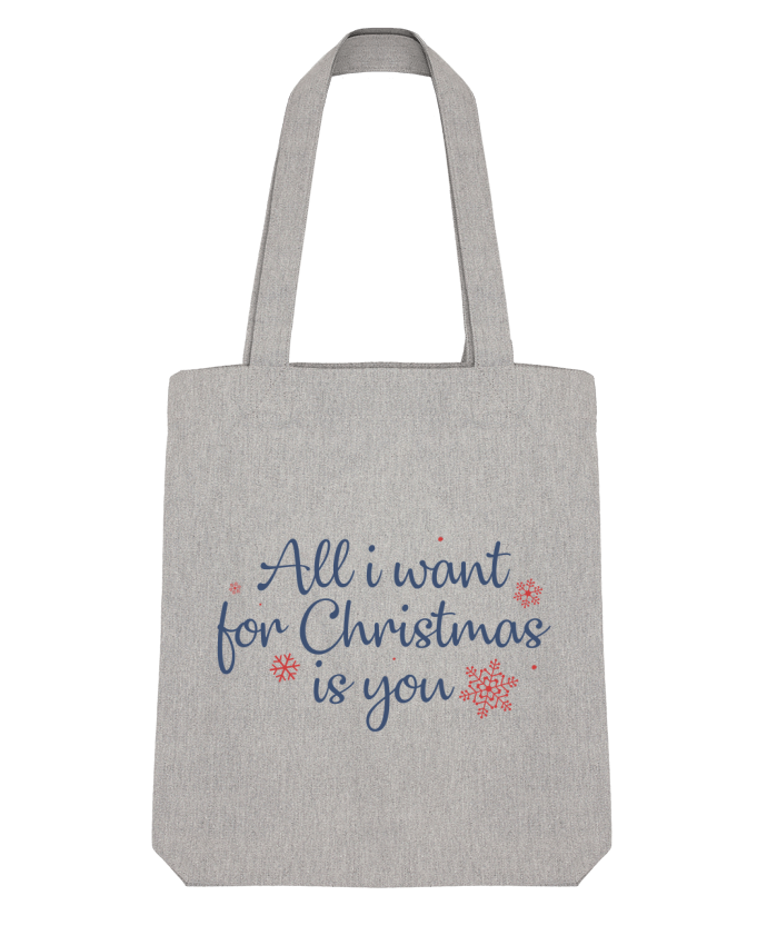 Tote Bag Stanley Stella All i want for christmas is you par Nana