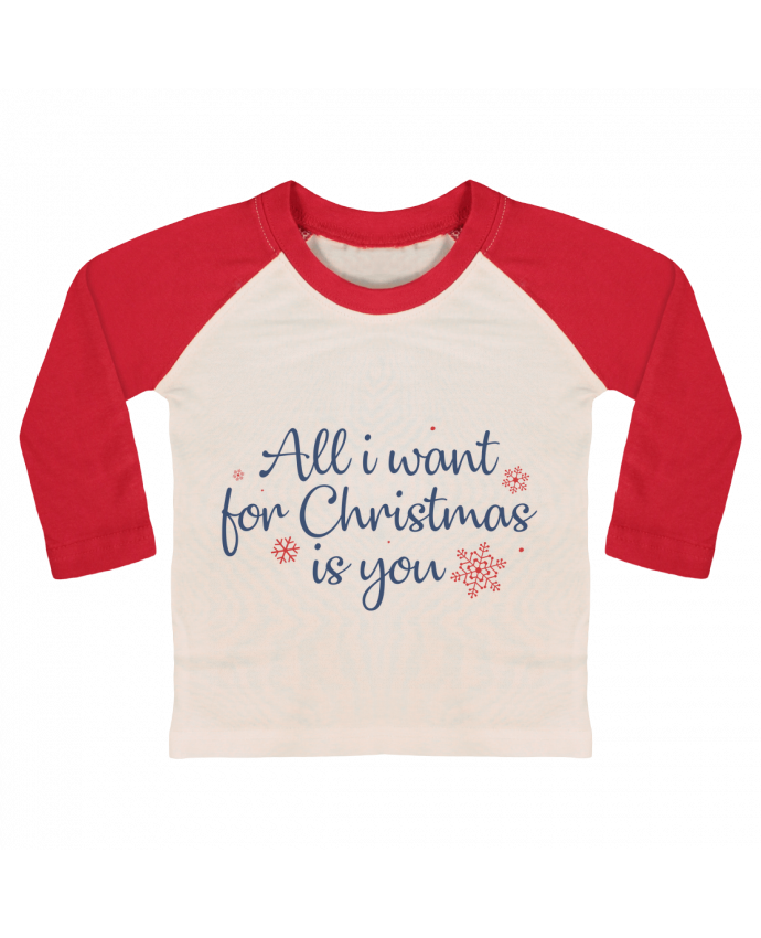 Tee-shirt Bébé Baseball ML All i want for christmas is you par Nana