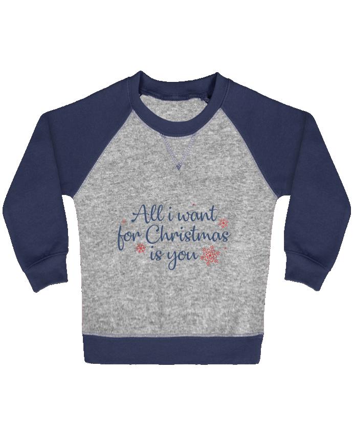 Sweat Shirt Bébé Col Rond Manches Raglan Contrastées All i want for christmas is you par Nana