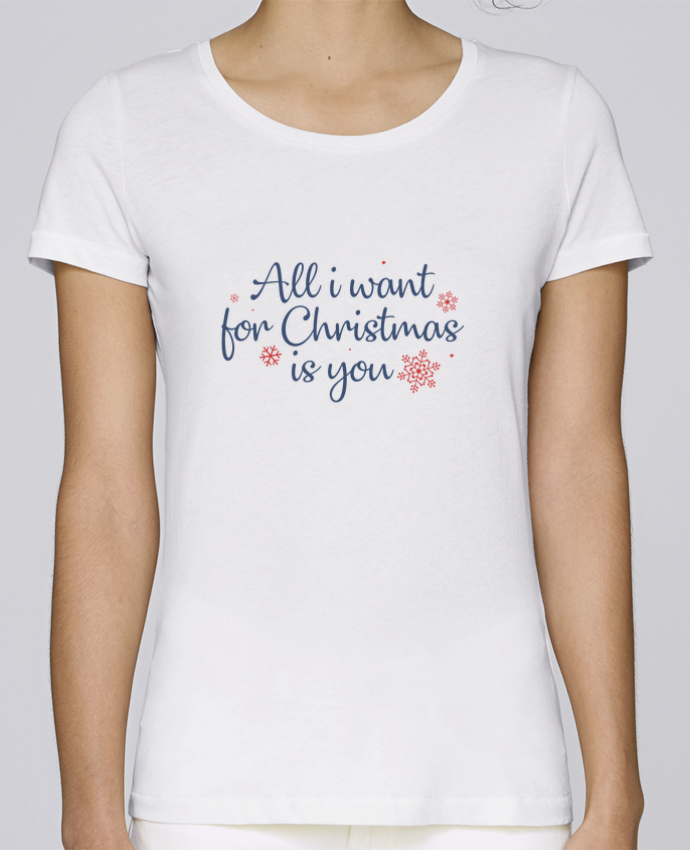 T-shirt Femme Stella Loves All i want for christmas is you par Nana