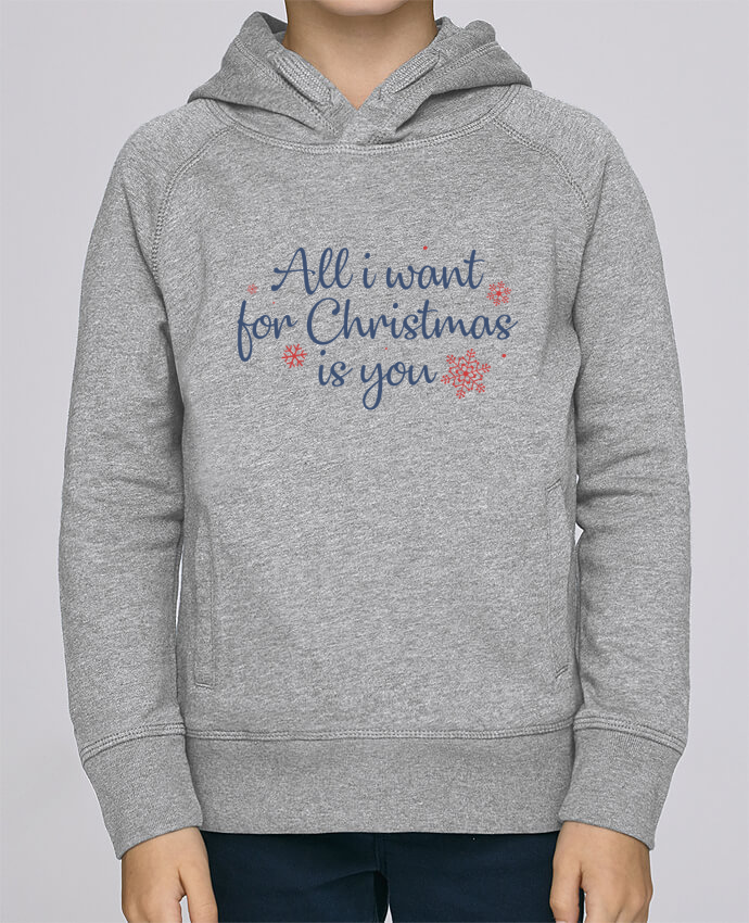 Sweat à Capuche Enfant Stanley Mini Base All i want for christmas is you par Nana