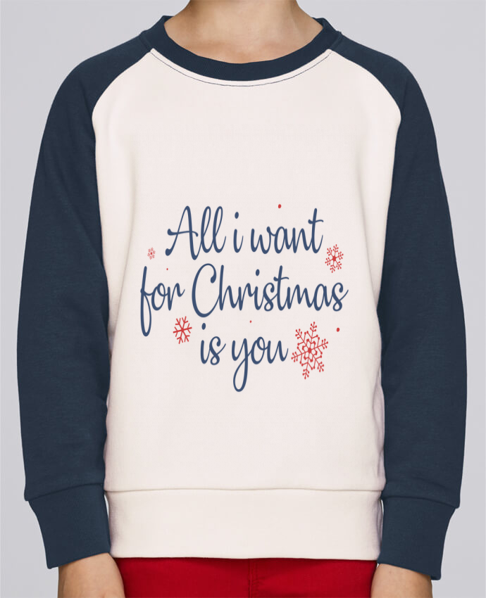 Sweat Shirt Col Rond Enfant Stanley Mini Contrast All i want for christmas is you par Nana