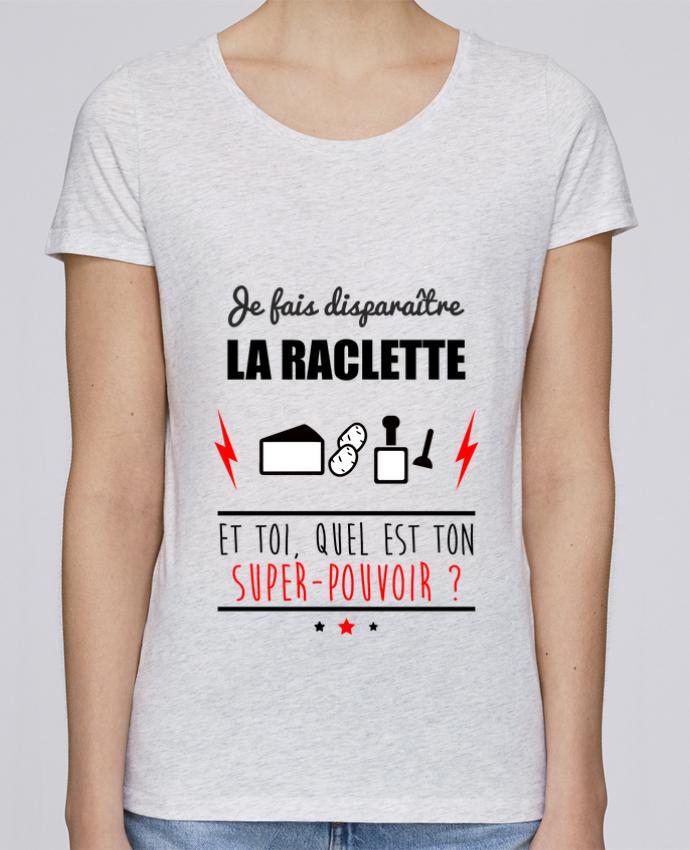 T-shirt Femme Stella Loves Je fais disparaître la raclette et toi, quel est ton super-pouvoir ? par Benichan