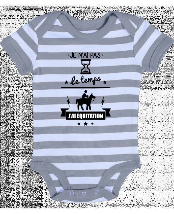 Body Bébé à Rayures Je n'ai pas le temps j'ai équitation - Benichan