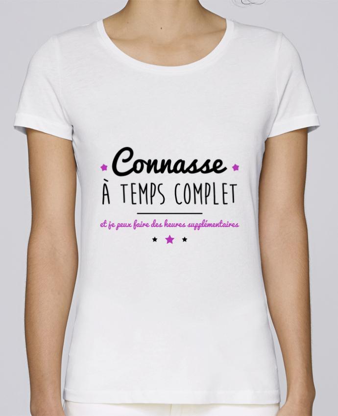 T-shirt Femme Stella Loves Connasse à temps complet et je peux faire des heures supplémentaires par Benichan