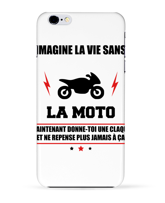 Coque 3D Iphone 6+ Imagine la vie sans la moto de Benichan
