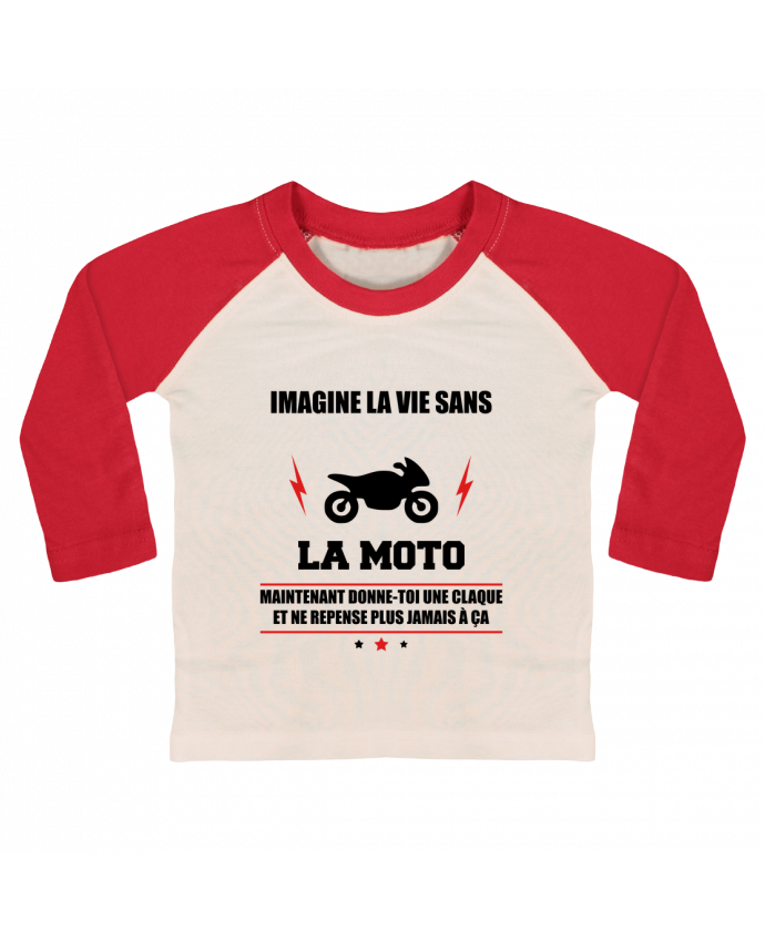 T-shirt Bébé Baseball Manches Longues Imagine la vie sans la moto par Benichan