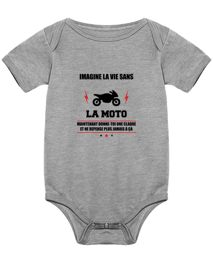 Body Bébé Imagine la vie sans la moto par Benichan