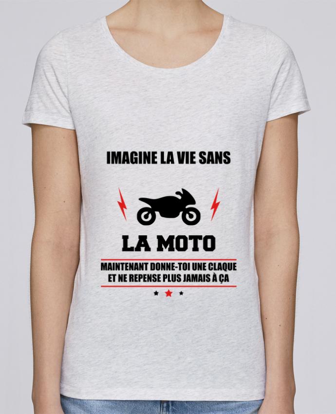 T-shirt Femme Stella Loves Imagine la vie sans la moto par Benichan