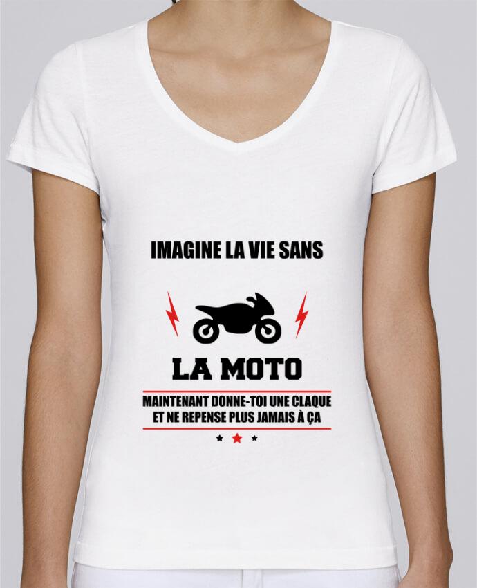 T-shirt Femme Col V Stella Chooses Imagine la vie sans la moto par Benichan