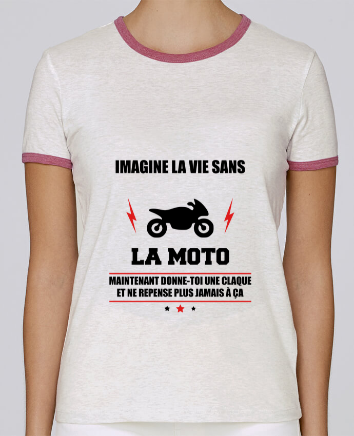 T-shirt Femme Stella Returns Imagine la vie sans la moto pour femme par Benichan