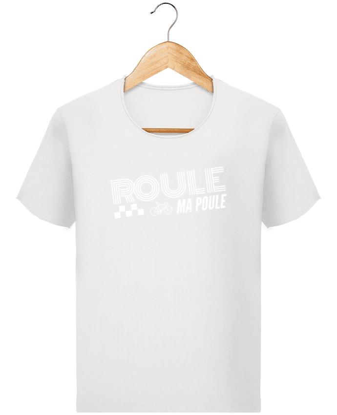 T-shirt Homme Stanley Imagines Vintage Roule ma poule / blanc par justsayin
