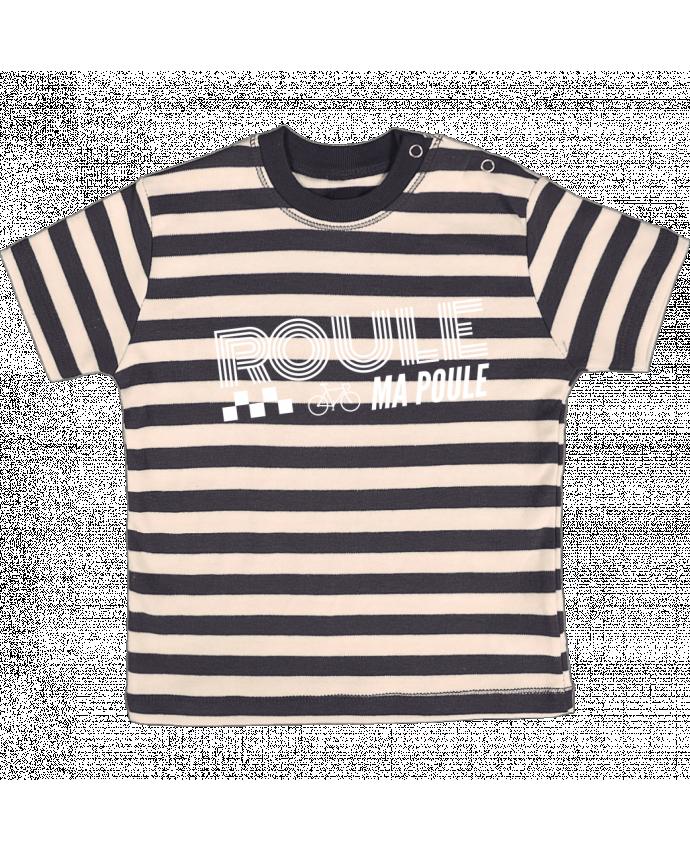 T-shirt Bébé à Rayures Roule ma poule / blanc par justsayin
