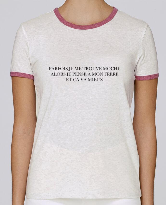 T-shirt Femme Stella Returns J'ai un frère moche pour femme par tunetoo