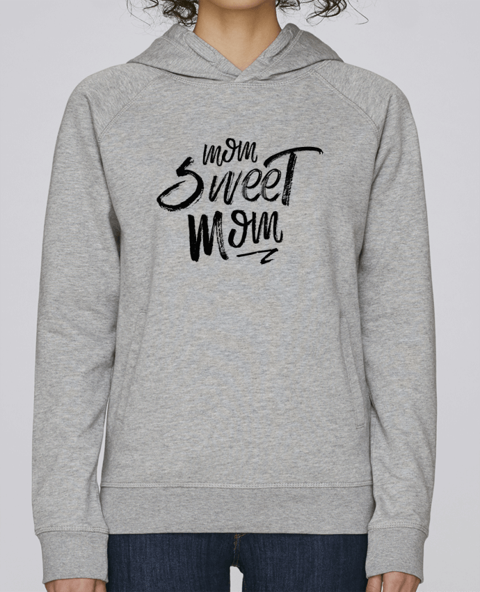 Sweat Capuche Femme Stanley Base Mom sweet mom par tunetoo
