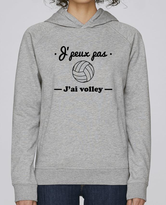 Sweat Capuche Femme Stanley Base J'peux pas j'ai volley , volleyball, volley-ball par Benichan