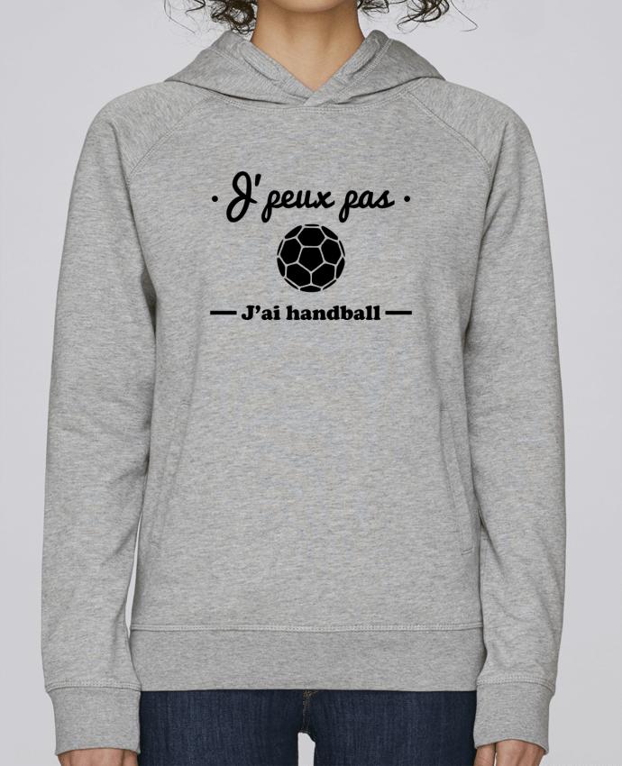 Sweat Capuche Femme Stanley Base J'peux pas j'ai handball ,  tee shirt handball, hand par Benichan