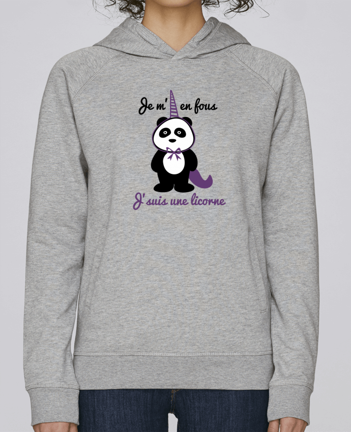 Sweat Capuche Femme Stanley Base Je m'en fous j'suis une licorne, panda par Benichan