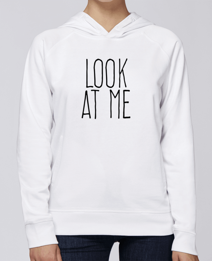 buy online b5349 555dd 5128192-sweat-capuche-femme-white-look-at-me-by-justsayin.png