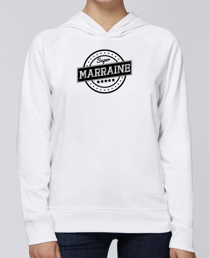 Sweat Capuche Femme Stanley Base Super marraine par justsayin