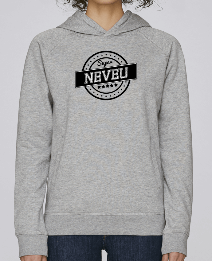Sweat Capuche Femme Stanley Base Super neveu par justsayin
